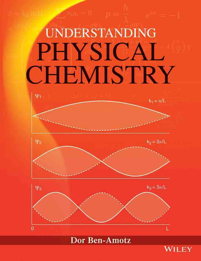Understanding Physical Chemistry By Ben-amotz, Dor